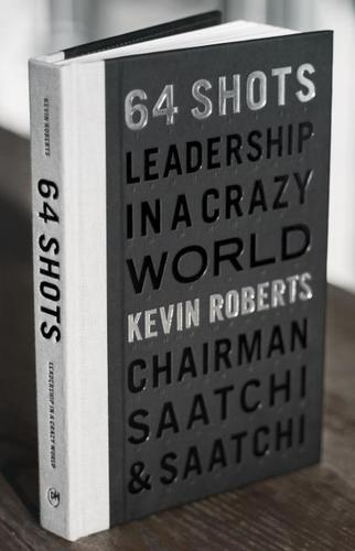 9781576877715 64 Shots: Leadership In A Crazy World
