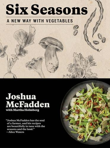 9781579656317 Six Seasons: A New Way With Vegetables