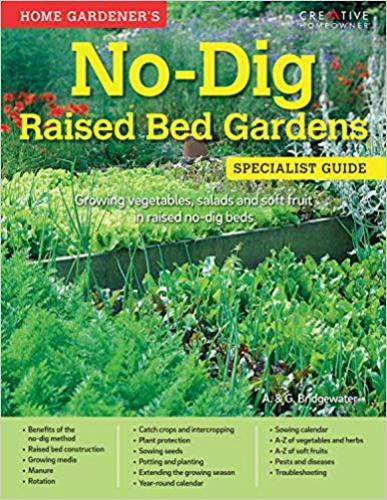 9781580117487 Home Gardener's No-Dig Raised Bed Gardens