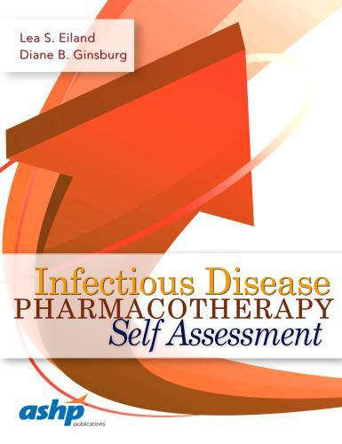 9781585284924 Infectious Disease Pharmacotherapy Self Assessment
