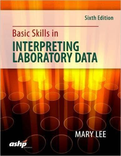 9781585285488 Basic Skills In Interpreting Laboratory Data