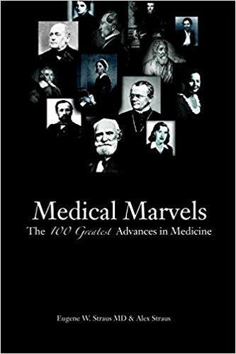 9781591023739 Medical Marvels: The 100 Greatest Advances In Medicine