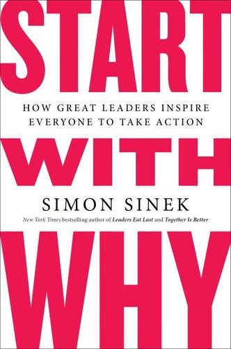 9781591846444 Start With Why: How Great Leaders Inspire Everyone To...
