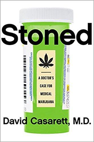 9781591847670 Stoned: A Doctor's Case For Medical Marijuana