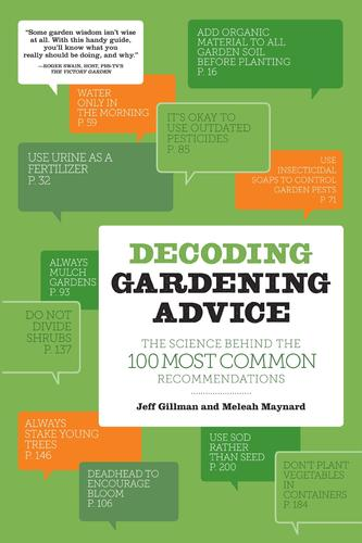 9781604692204 Decoding Gardening Advice: The Science Behind The 100 Most..