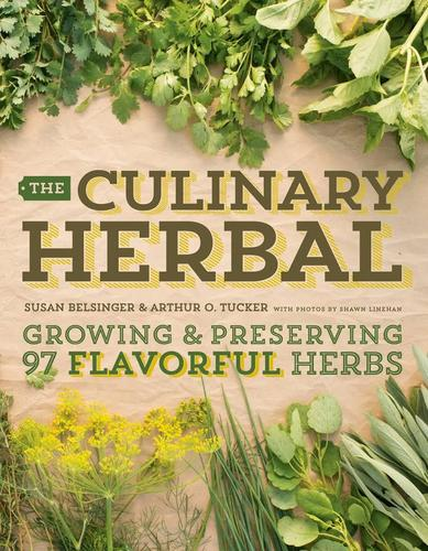 9781604695199 Culinary Herbal: Growing & Preserving 97 Flavorful Herbs
