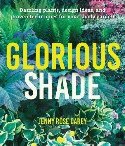 9781604696813 Glorious Shade: Dazzling Plants, Design Ideas, & Proven...
