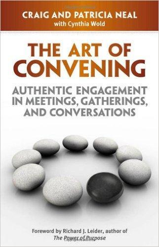 9781605096681 Art Of Convening: Authentic Engagement In Meetings...