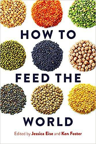 9781610918848 How To Feed The World