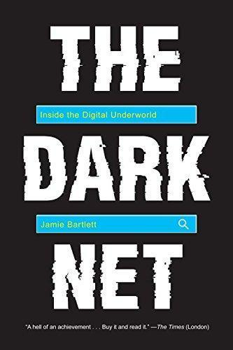 9781612195216 Dark Net: Inside The Digital Underworld