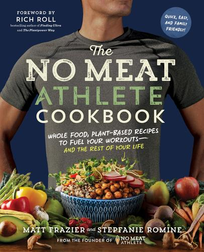 9781615192663 No Meat Athlete Cookbook: Whole Food, Plant-Based Recipes...