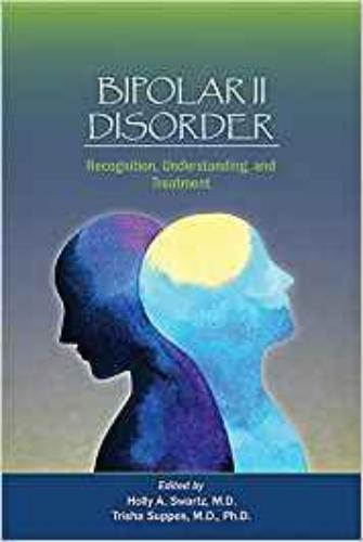 9781615371785 Bipolar II Disorder: Recognition, Understanding & Treatment