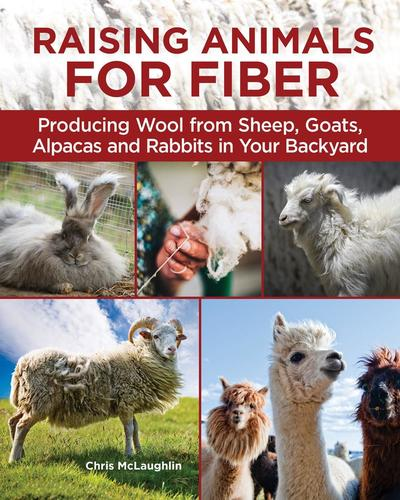 9781620083246 Raising Animals For Fiber: Producing Wool From Sheep, ...