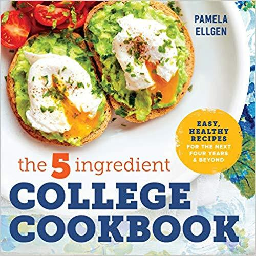 9781623158576 5-Ingredient College Cookbook: Easy, Healthy Recipes For ...