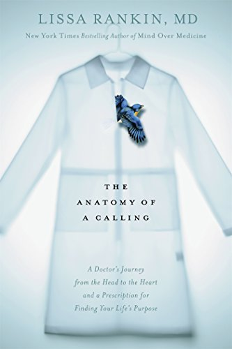 9781623365745 Anatomy Of A Calling: A Doctor's Journey From The Head...