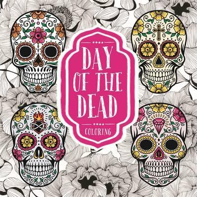 9781626867789 Day Of The Dead Coloring Book