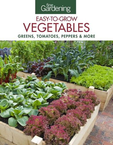 9781631862625 Fine Gardening Easy-To-Grow Vegetables: Greens, Tomatoes...