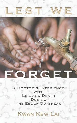 9781632280626 Lest We Forget: A Doctor's Experience With Life And Death...