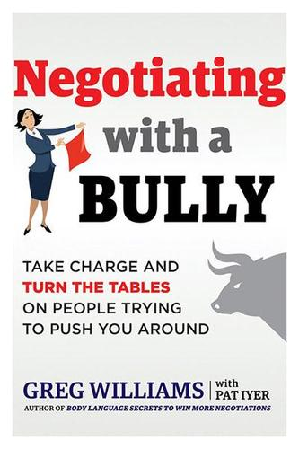 9781632651358 Negotiating W/ A Bully: Take Charge & Turn The Tables ...
