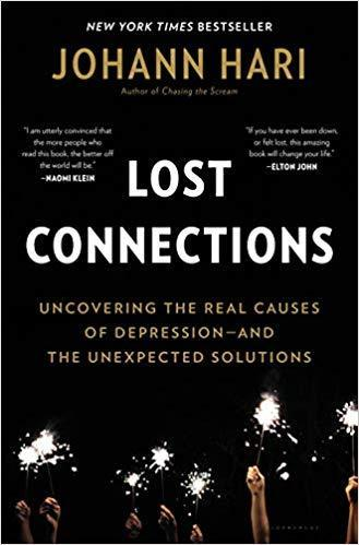 9781632868305 Lost Connections: Uncovering The Real Causes Of Depression..
