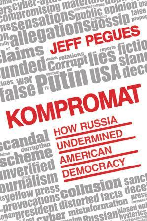 9781633884298 Kompromat: How Russia Undermined American Democracy