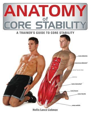 9781770851702 Anatomy Of Core Stability: A Trainer's Guide To Core...