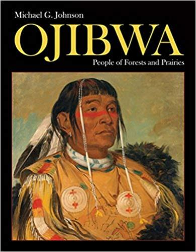 9781770858008 Ojibwa: People Of Forests & Prairies