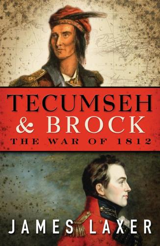 9781770893283 Tecumseh & Brock:  The War Of 1812