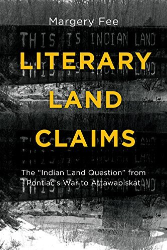 "9781771121194 Literary Land Claims: The ""Indian Land Question"" From..."
