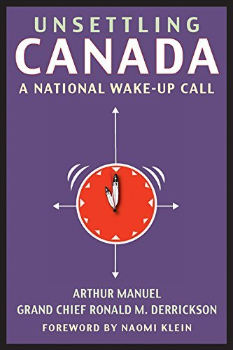 9781771131766 Unsettling Canada: A National Wake-Up Call