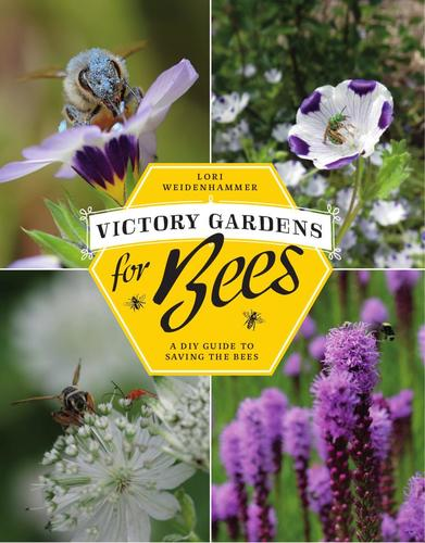 9781771620536 Victory Gardens For Bees: A Diy Guide To Saving The Bees
