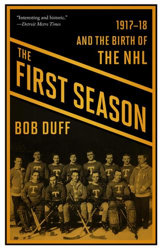 9781771961844 First Season: 1917-18 & The Birth Of The Nhl