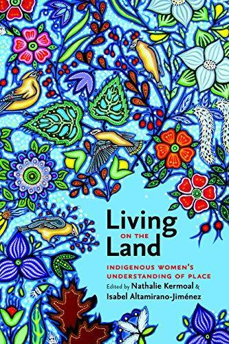 9781771990417 Living On The Land: Indigenous Women's Understanding Of...