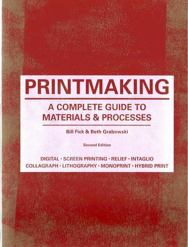 9781780671949 Printmaking:  A Complete Guide To Materials & Process