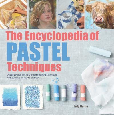 9781782215943 Encyclopedia Of Pastel Techniques