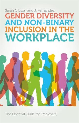 9781785922442 Gender Diversity & Non-Binary Inclusion In The Workplace