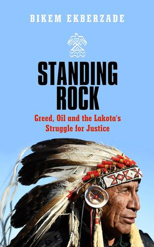 9781786992826 Standing Rock: Greed, Oil, & The Lakota's Struggle For...