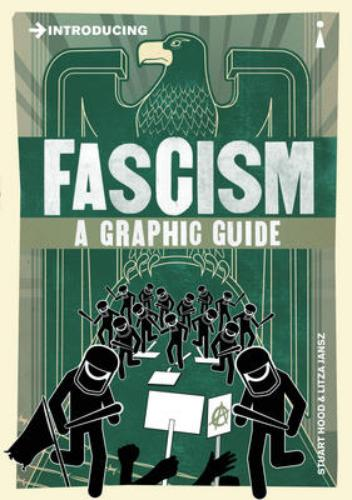 9781848316126 Introducing Fascism: A Graphic Guide