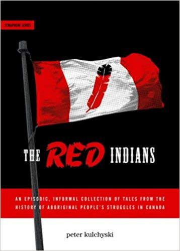 9781894037259 Red Indians: An Episodic, Informal Collection Of Tales...