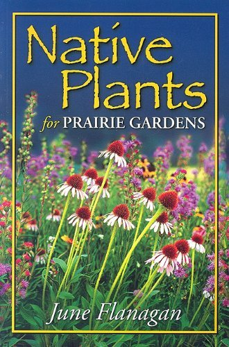 9781894856133 Native Plants For Prairie Gardens