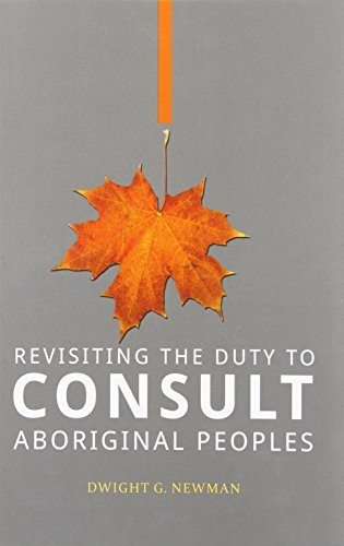 9781895830811 Revisiting The Duty To Consult Aboriginal Peoples