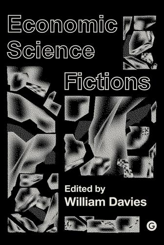 9781906897680 Economic Science Fictions