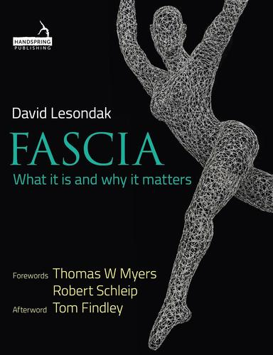 9781909141551 Fascia: What It Is & Why It Matters