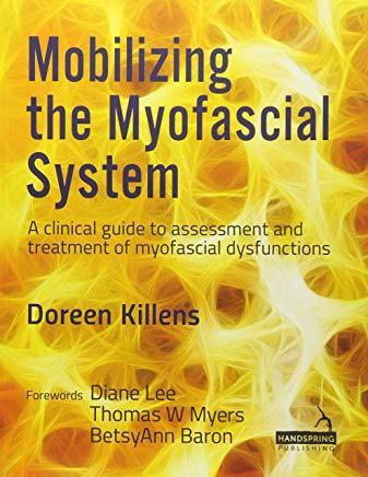 9781909141902 Mobilizing The Myofascial System