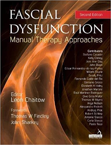 9781909141940 Fascial Dysfunction: Manual Therapy Approaches