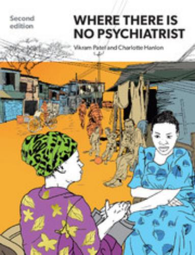 9781909726833 Where There Is No Psychiatrist: A Mental Health Care Manual