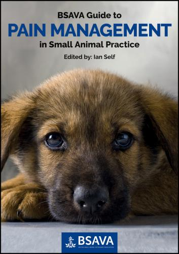 9781910443002 Bsava Guide To Pain Management In Small Animal Practice