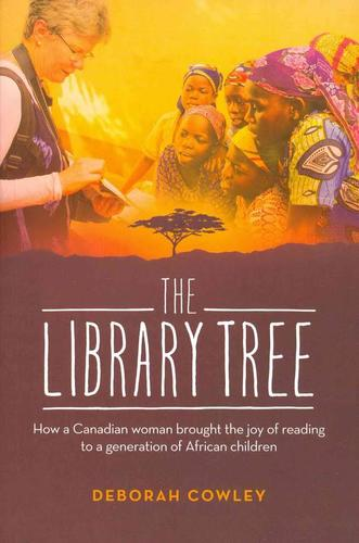 9781926531830 Library Tree: How A Canadian Woman Brought The Joy Of...