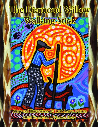 9781926795096 Diamond Willow Walking Stick: A Traditional M?tis Story...