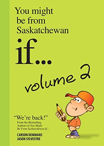 9781927097489 You Might Be From Saskatchewan If... Volume 2